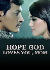 Search netflix Hope God Loves You, Mom